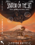 Front cover and spine of A Shadow on the Sky by Peter Knyte